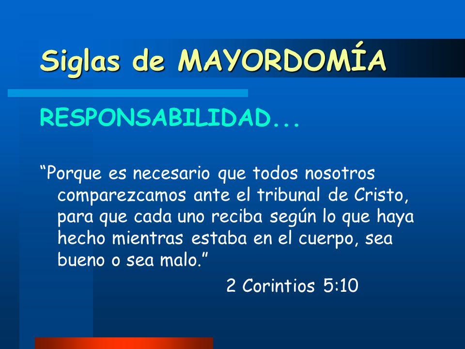 Siglas de MAYORDOMÍA RESPONSABILIDAD...