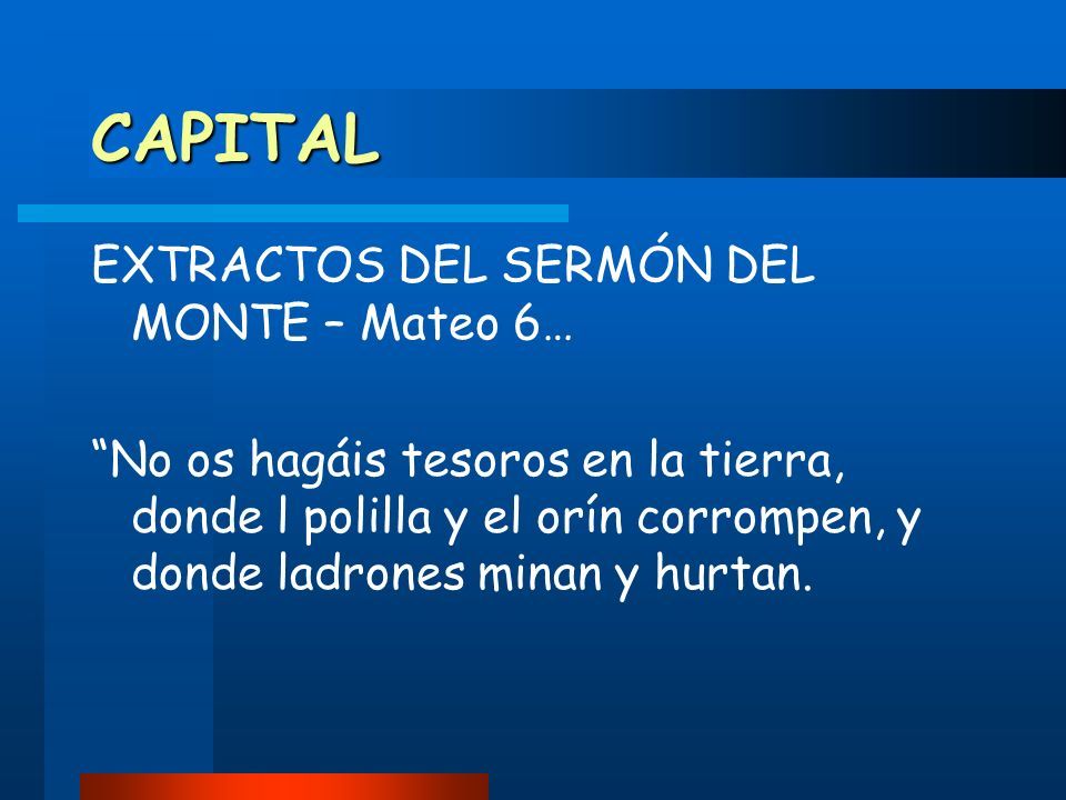CAPITAL EXTRACTOS DEL SERMÓN DEL MONTE – Mateo 6…