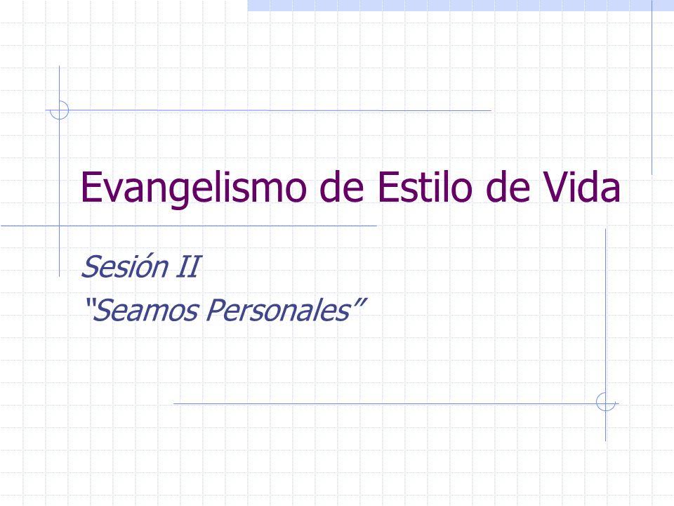 Evangelismo de Estilo de Vida