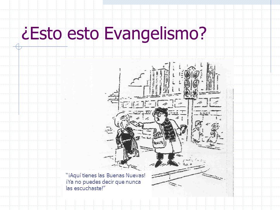 ¿Esto esto Evangelismo