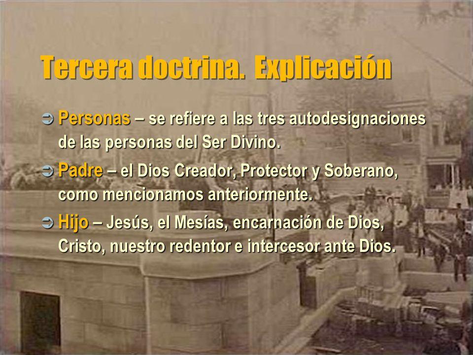 Tercera doctrina. Explicación