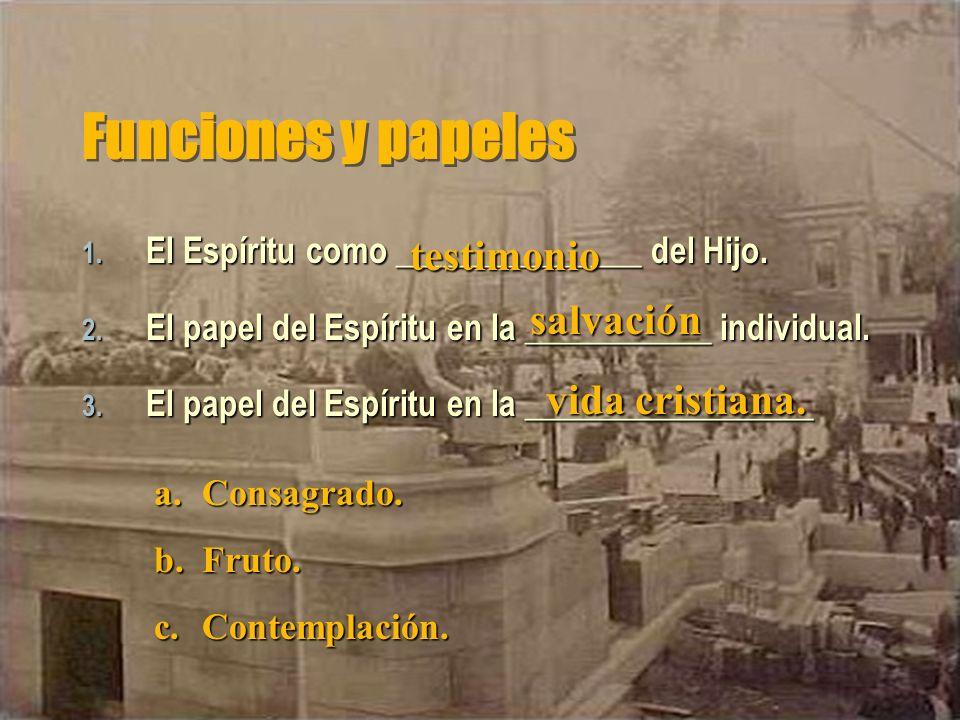 Funciones y papeles testimonio salvación vida cristiana.