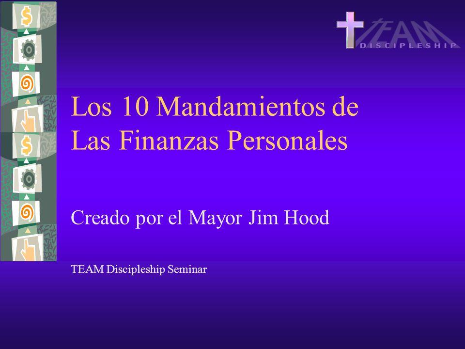 Los 10 Mandamientos de Las Finanzas Personales