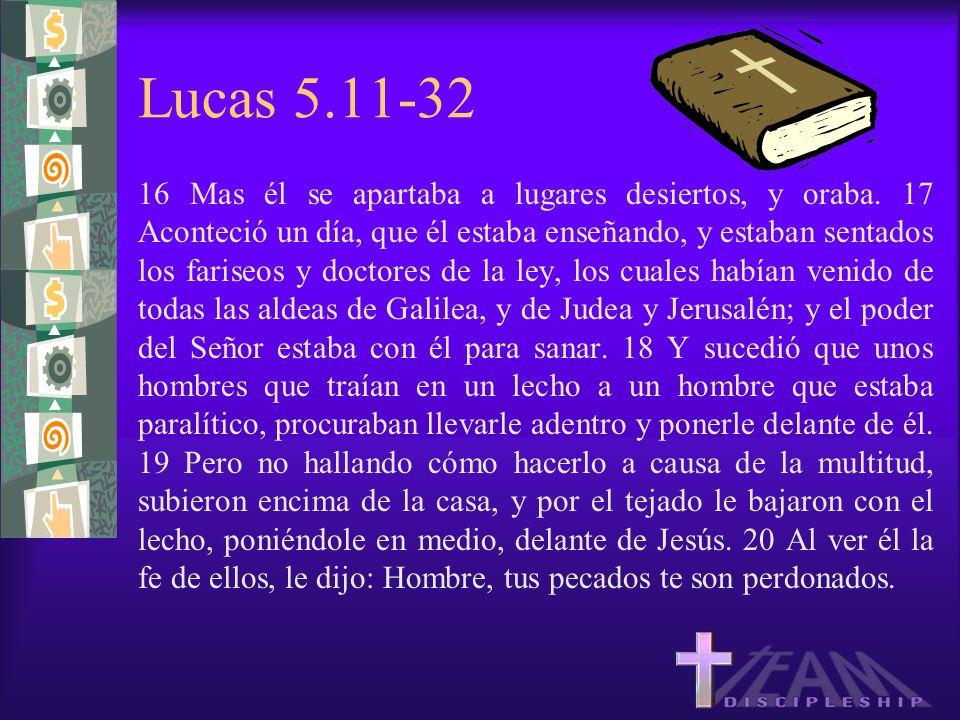 Lucas 5.11-32