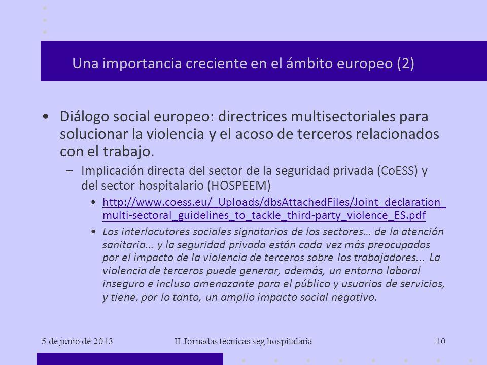 Una importancia creciente en el ámbito europeo (2)