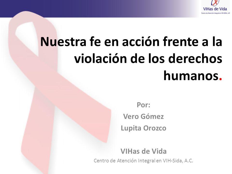 Nuestra fe en acción frente a la violación de los derechos humanos.