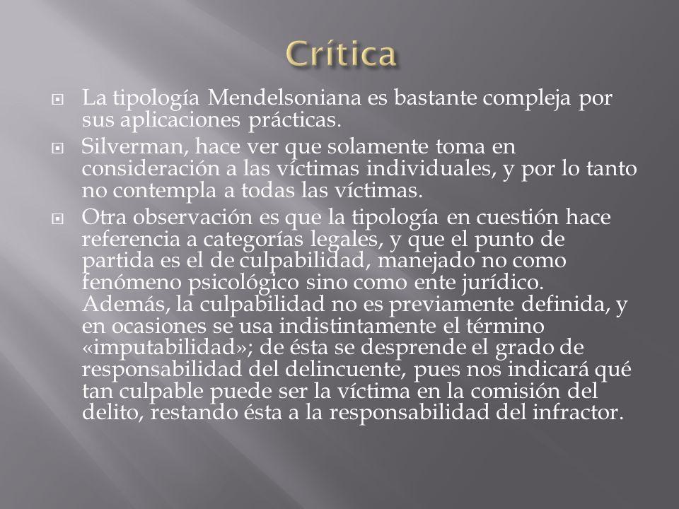 Crítica La tipología Mendelsoniana es bastante compleja por sus aplicaciones prácticas.