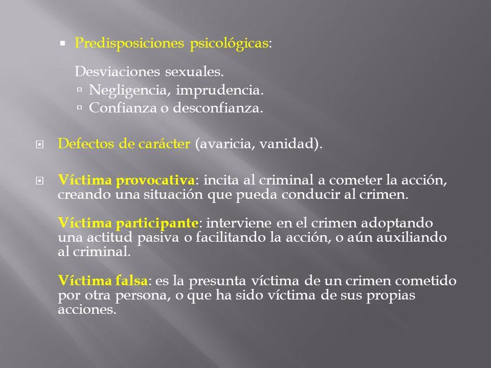 Predisposiciones psicológicas: Desviaciones sexuales.
