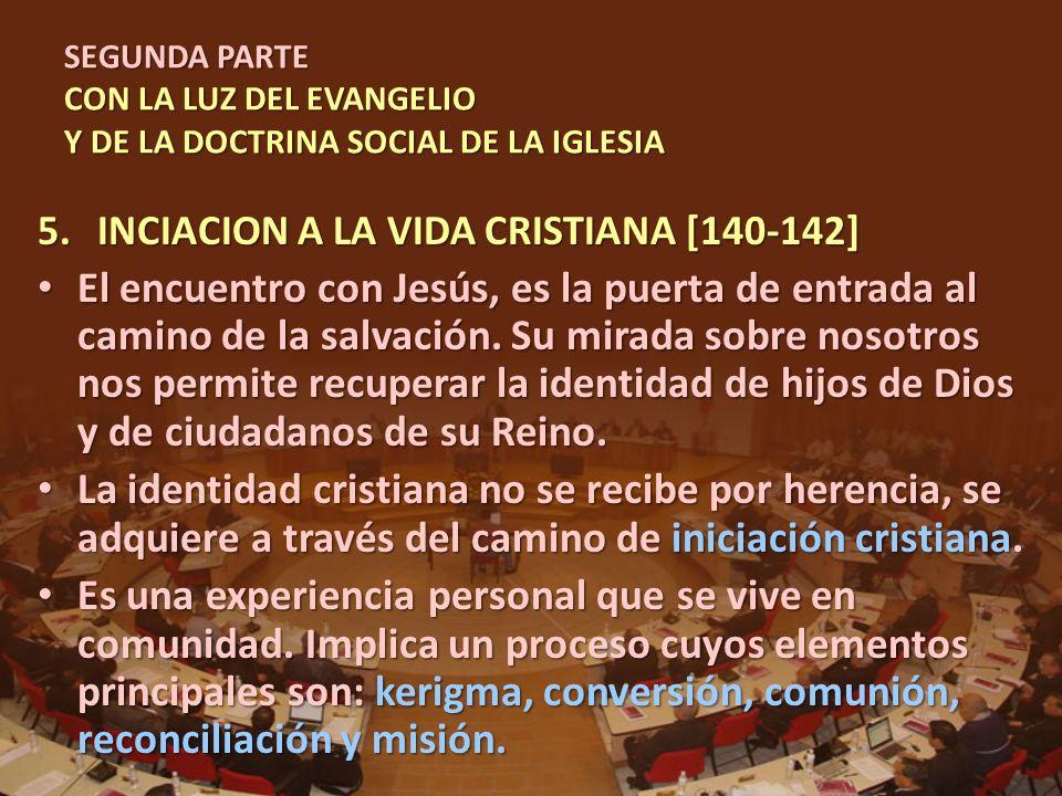 SEGUNDA PARTE CON LA LUZ DEL EVANGELIO Y DE LA DOCTRINA SOCIAL DE LA IGLESIA