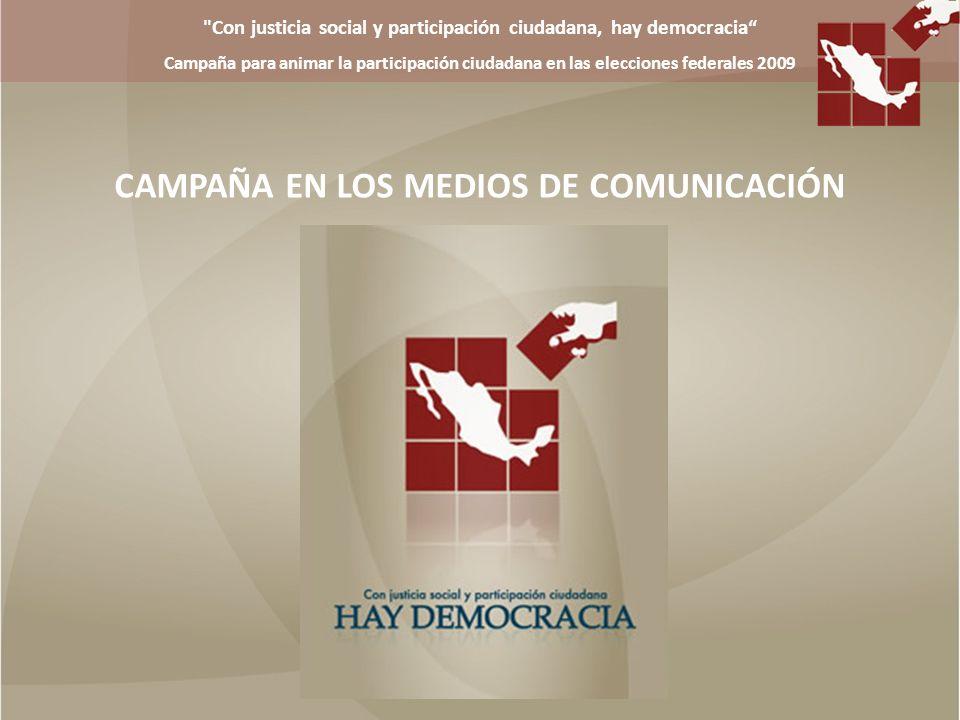 CAMPAÑA EN LOS MEDIOS DE COMUNICACIÓN