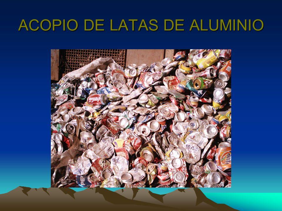 ACOPIO DE LATAS DE ALUMINIO