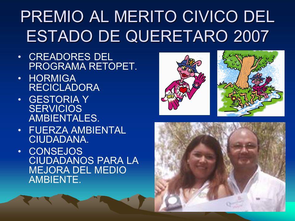 PREMIO AL MERITO CIVICO DEL ESTADO DE QUERETARO 2007