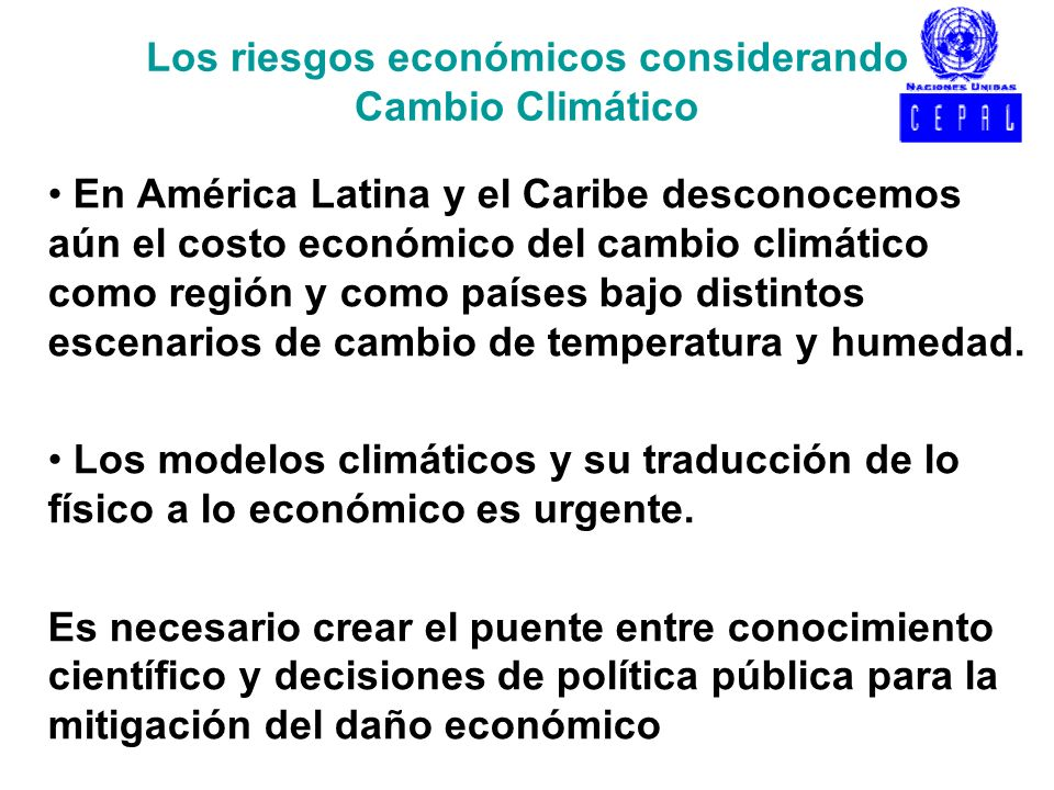 Los riesgos económicos considerando Cambio Climático
