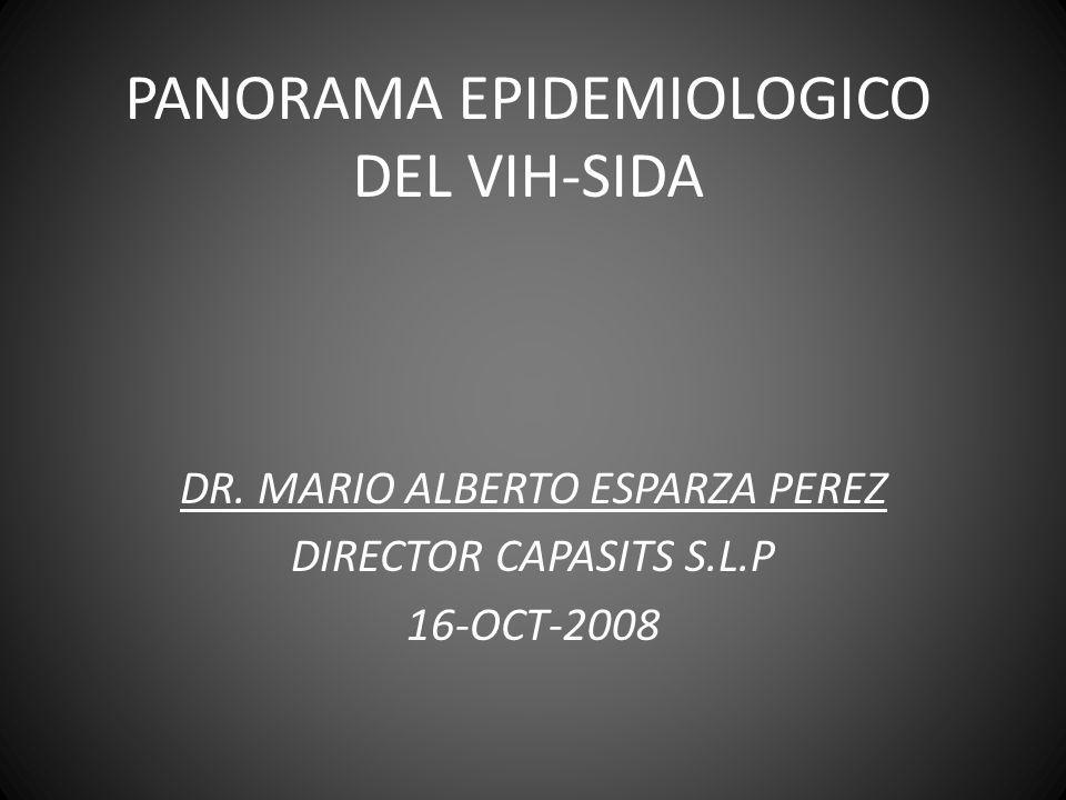 PANORAMA EPIDEMIOLOGICO DEL VIH-SIDA