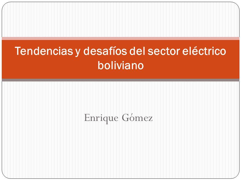 Tendencias y desafíos del sector eléctrico boliviano