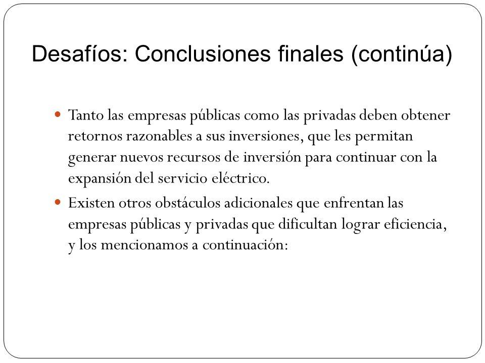 Desafíos: Conclusiones finales (continúa)