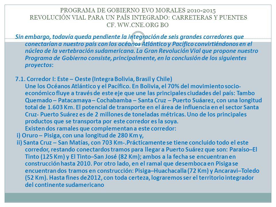 7.1. Corredor I: Este – Oeste (Integra Bolivia, Brasil y Chile)