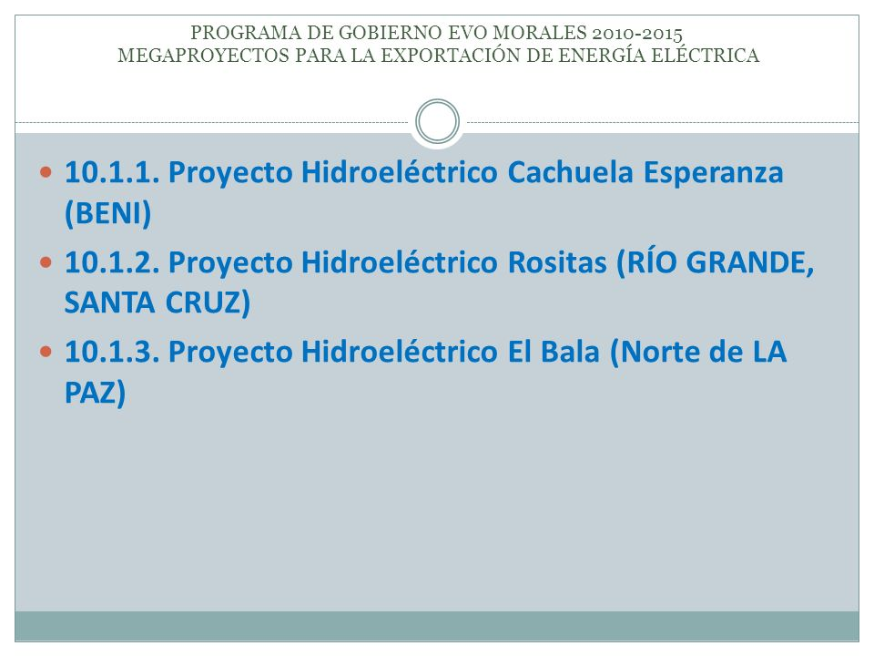 10.1.1. Proyecto Hidroeléctrico Cachuela Esperanza (BENI)