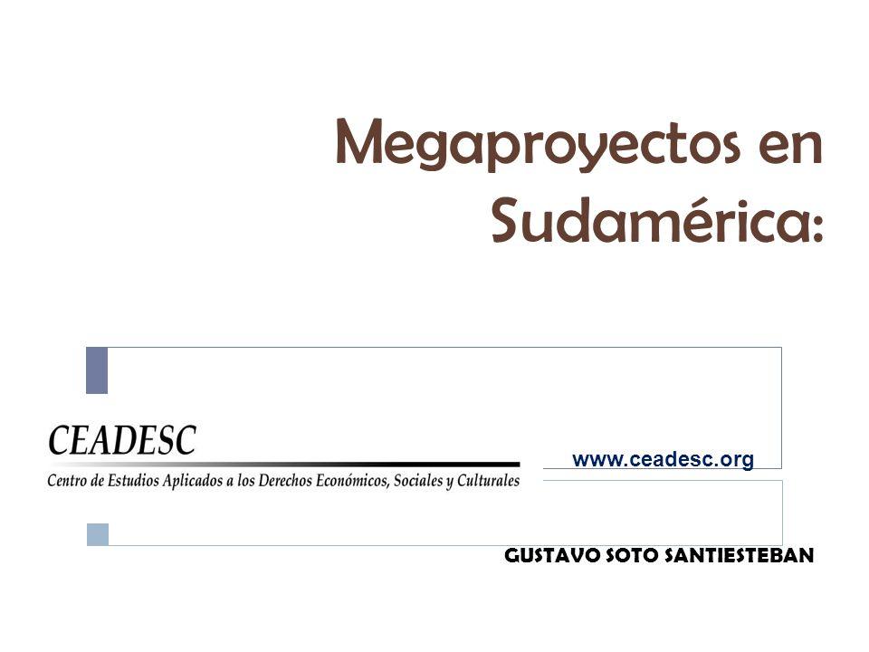 Megaproyectos en Sudamérica: