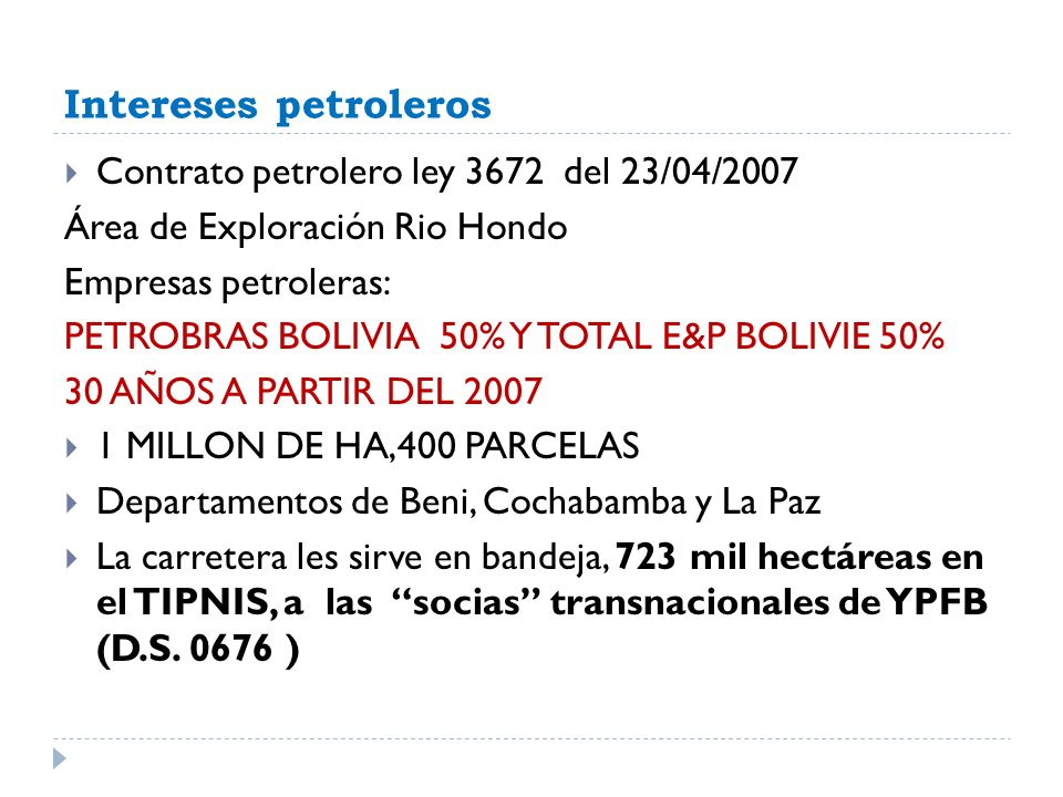 Intereses petroleros Contrato petrolero ley 3672 del 23/04/2007