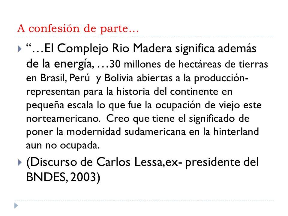 (Discurso de Carlos Lessa,ex- presidente del BNDES, 2003)