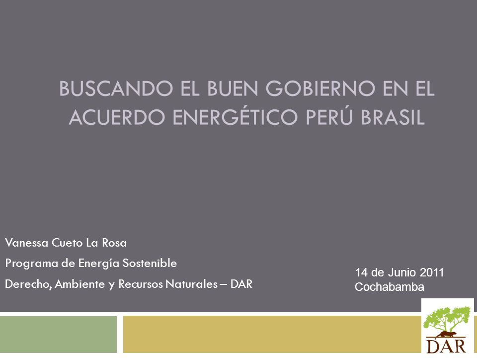 Buscando el buen gobierno en el acuerdo energético Perú Brasil