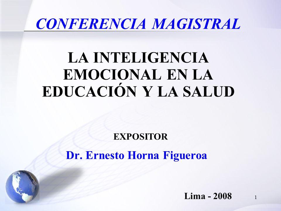 CONFERENCIA MAGISTRAL LA INTELIGENCIA EMOCIONAL EN LA EDUCACIÓN Y LA SALUD