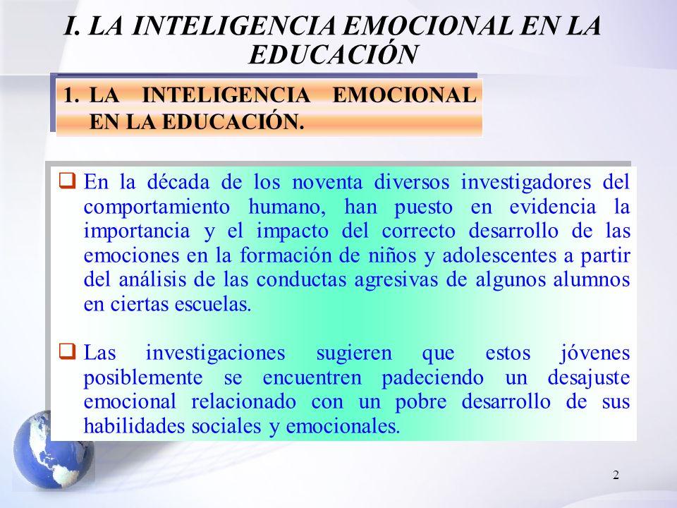 I. LA INTELIGENCIA EMOCIONAL EN LA EDUCACIÓN