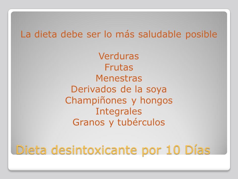 Dieta desintoxicante por 10 Días