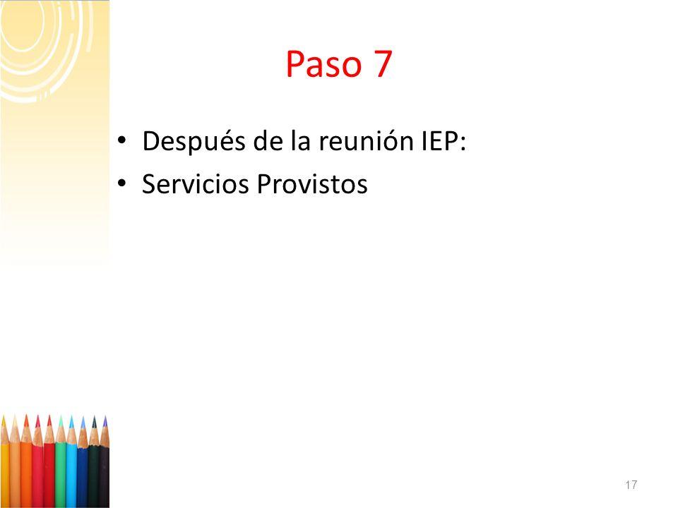 Paso 7 Después de la reunión IEP: Servicios Provistos
