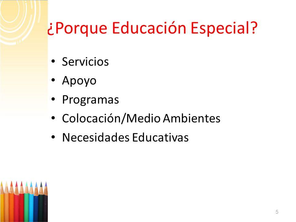 ¿Porque Educación Especial