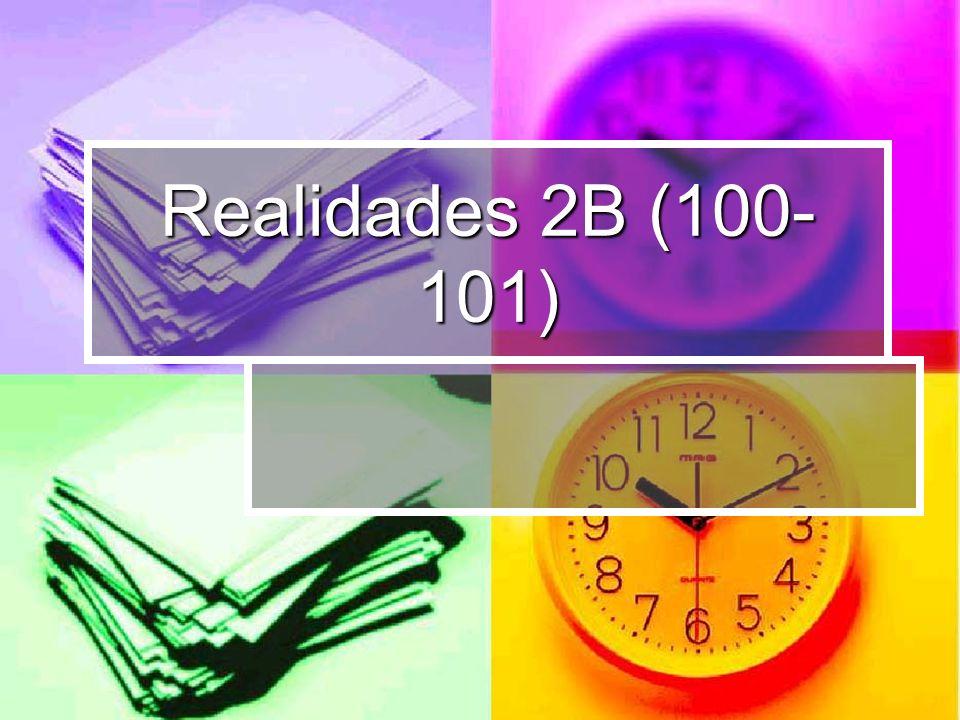 Realidades 2B (100-101)