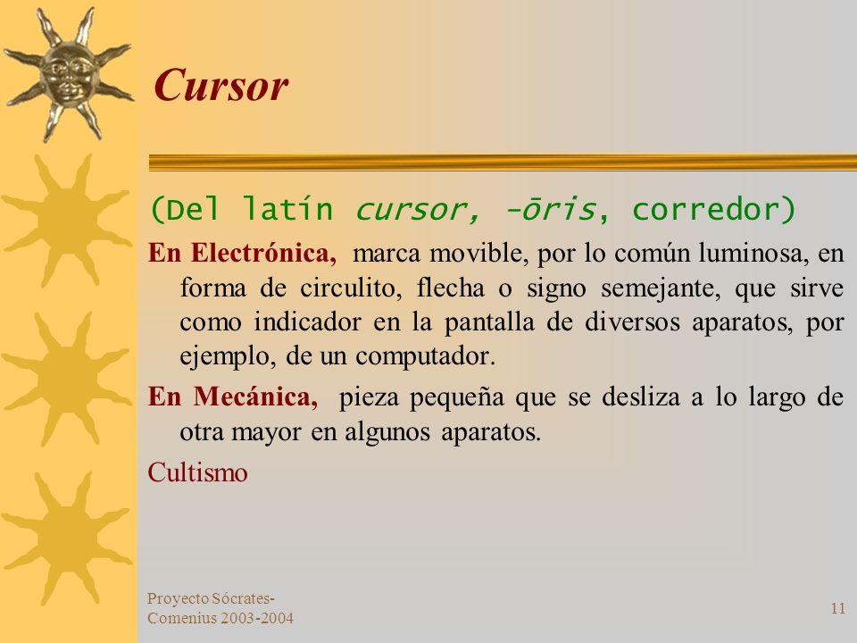 Cursor (Del latín cursor, -ōris, corredor)
