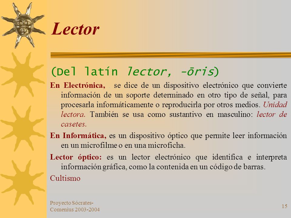 Lector (Del latín lector, -ōris)