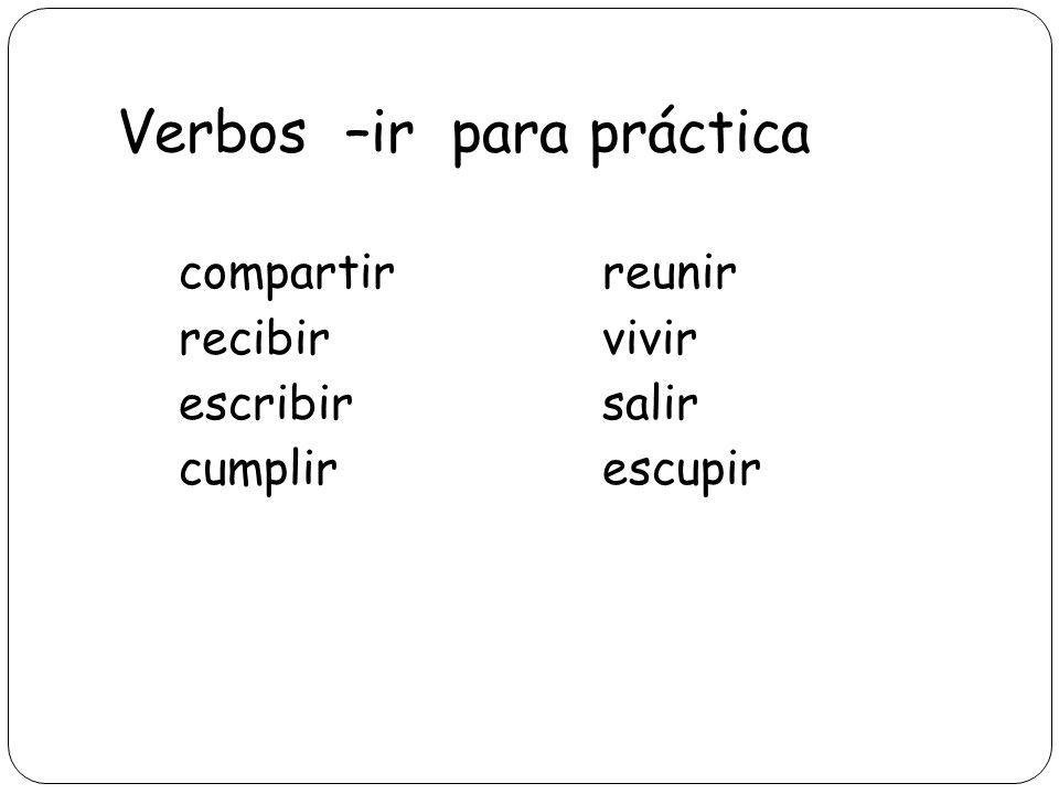 Verbos –ir para práctica
