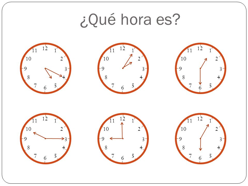 ¿Qué hora es 12. 1. 2. 3. 4. 5. 6. 7. 8. 9. 10. 11. 12. 1. 2. 3. 4. 5. 6. 7. 8.