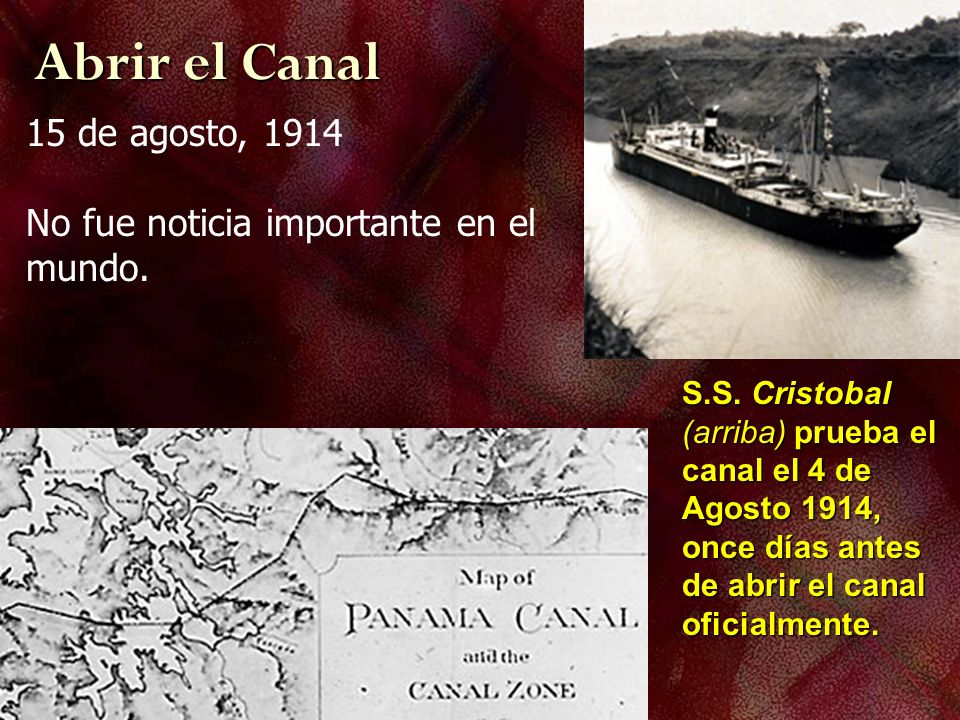 Abrir el Canal 15 de agosto, 1914