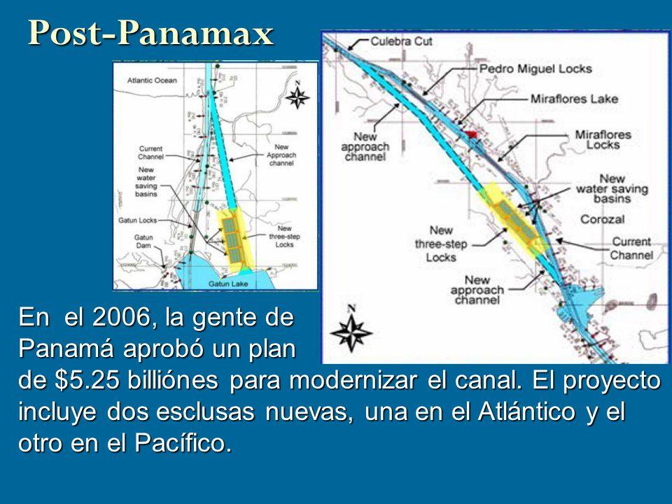 Post-Panamax En el 2006, la gente de Panamá aprobó un plan