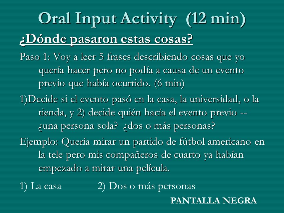 Oral Input Activity (12 min)