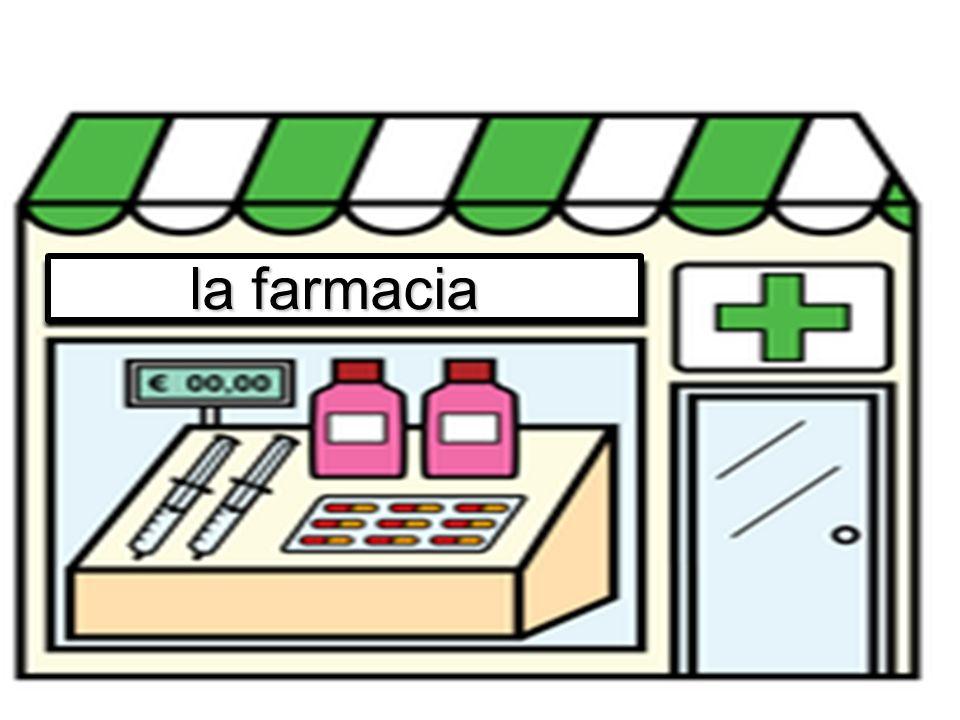 la farmacia
