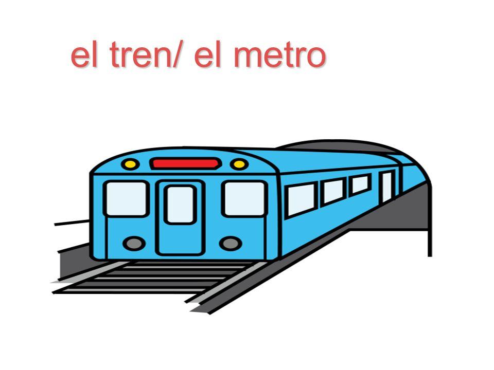 el tren/ el metro