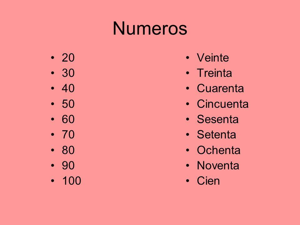 Numeros 20 30 40 50 60 70 80 90 100 Veinte Treinta Cuarenta Cincuenta