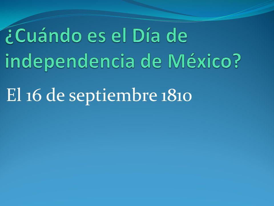¿Cuándo es el Día de independencia de México