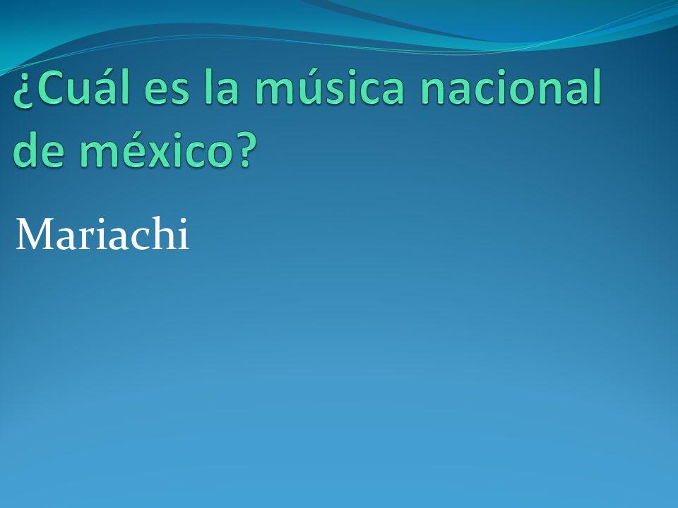 ¿Cuál es la música nacional de méxico