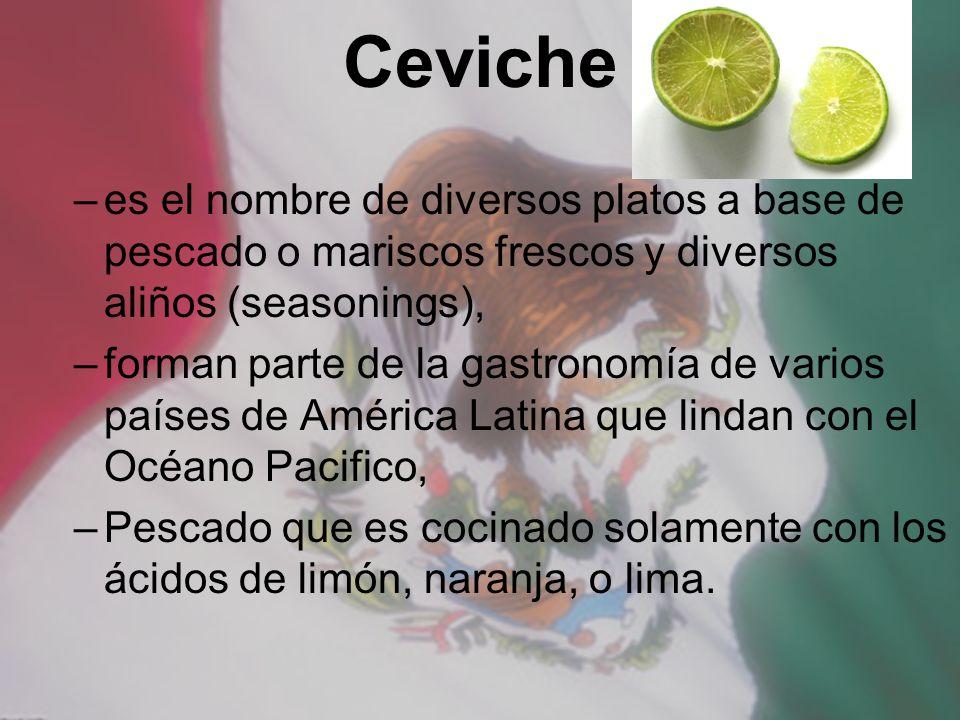 Ceviche es el nombre de diversos platos a base de pescado o mariscos frescos y diversos aliños (seasonings),