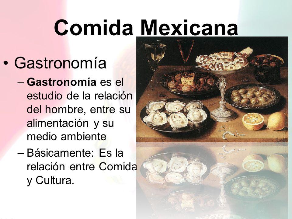 Comida Mexicana Gastronomía