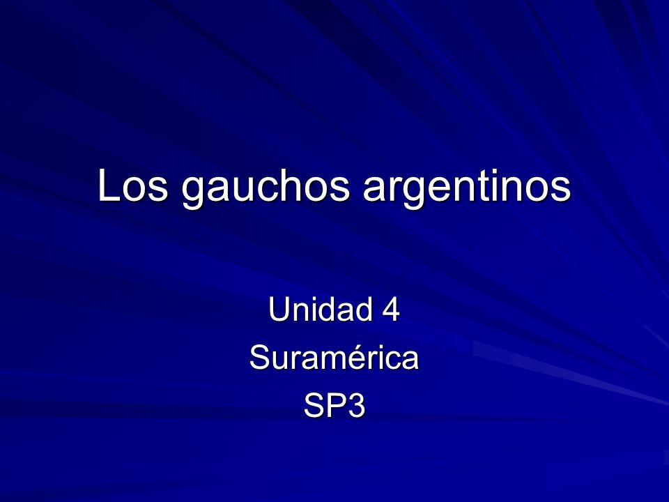 Los gauchos argentinos