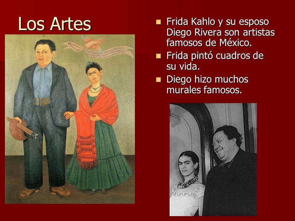 Los Artes Frida Kahlo y su esposo Diego Rivera son artistas famosos de México. Frida pintó cuadros de su vida.