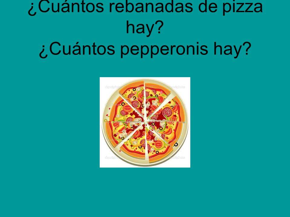 ¿Cuántos rebanadas de pizza hay ¿Cuántos pepperonis hay