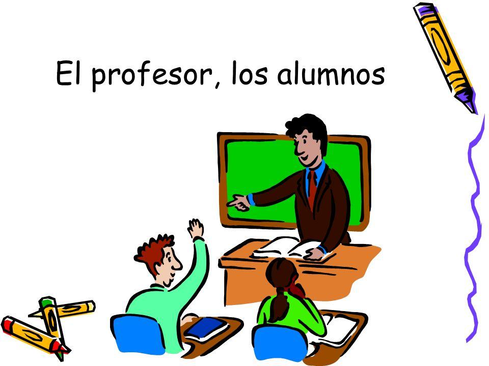 El profesor, los alumnos